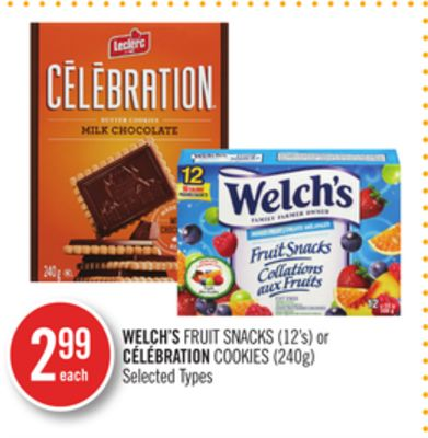 Welch's Fruit Snacks (12's) or Célébration Cookies (240g)