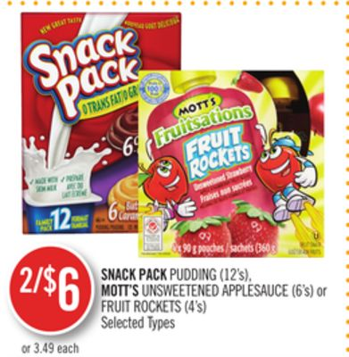 Snack Pack Pudding (12's) - Mott's Unsweetened Applesauce (6's) or Fruit Rockets (4's)