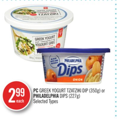 PC Greek Yogurt Tzatziki Dip (350g) or Philadelphia Dips (227g)