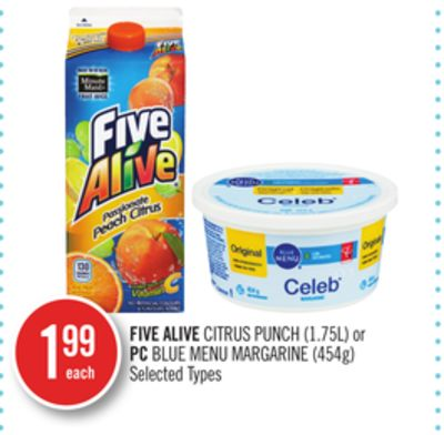 Five Alive Citrus Punch (1.75l) or PC Blue Menu Margarine (454g)
