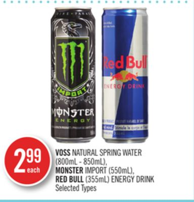 Voss Natural Spring Water (800ml - 850ml) - Monster Import (550ml) - Red Bull (355ml) Energy Drink