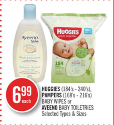 Huggies (184's - 240's) - Pampers (168's - 216's) Baby Wipes or Aveeno Baby Toiletries