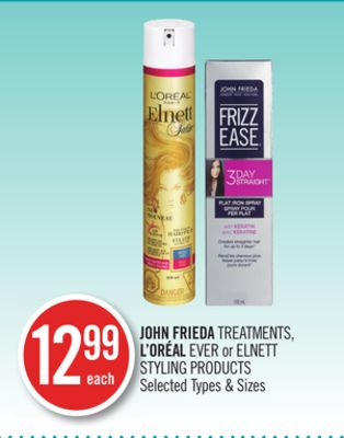 John Frieda Treatments - L'oréal Ever or Elnett Styling Products