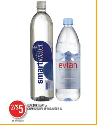 Glacéau Smart or Evian Natural Spring Water