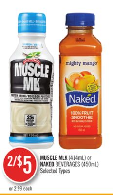 Muscle Mlk (414ml) or Naked Beverages (450ml)