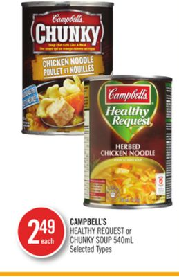 Campbell's Healthy Request or Chunky Soup
