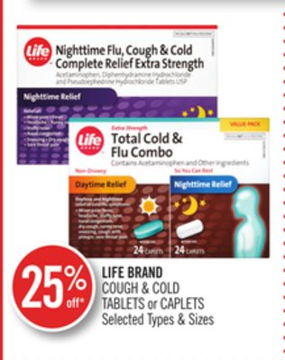 Life Brand Cough & Cold Tablets or Caplets