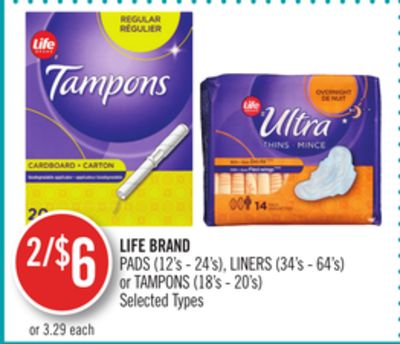 Life Brand Pads (12's - 24's) - Liners (34's - 64's) or Tampons (18's - 20's)