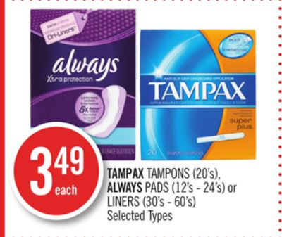 Tampax Tampons (20's) - Always Pads (12's - 24's) or Liners (30's - 60's)
