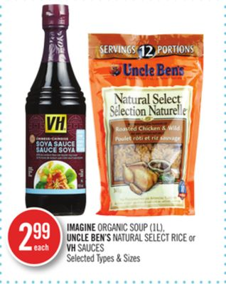 Imagine Organic Soup - Uncle Ben's Natural Select Rice or VH Sauces