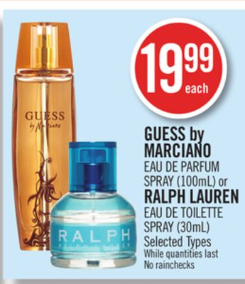 Guess By Marciano Eau De Parfum Spray (100ml) or Ralph Lauren Eau De Toilette Spray (30ml)