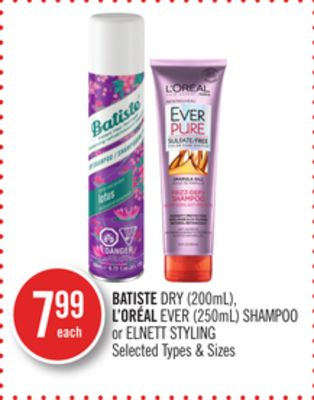 Batiste Dry (200ml) - L'oréal Ever (250ml) Shampoo or Elnett Styling