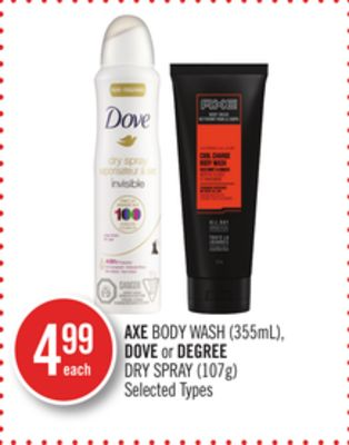 Axe Body Wash (355ml) - Dove or Degree Dry Spray (107g)