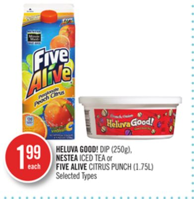 Heluva Good!dip (250g) - Nestea Iced Tea or Five Alive Citrus Punch (1.75l)