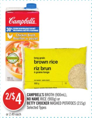 Campbell's Broth (900ml) - No Name Rice (900g) or Betty Crocker Mashed Potatoes (215g)