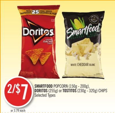 Smartfood Popcorn (150g - 200g) - Doritos (255g) or Tostitos (230g - 320g) Chips