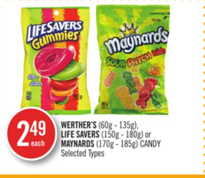 Werther's (60g - 135g) - Life Savers (150g - 180g) or Maynards (170g - 185g) Candy