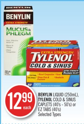 Benylin Liquid (250ml) - Tylenol Cold & Sinus Caplets (40's - 50's) or Ez Tabs (40's)