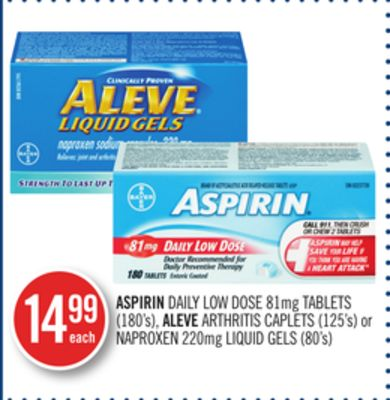 Aspirin Daily Low Dose 81mg Tablets (180's) - Aleve Arthritis Caplets (125's) or Naproxen 220mg Liquid Gels (80's)