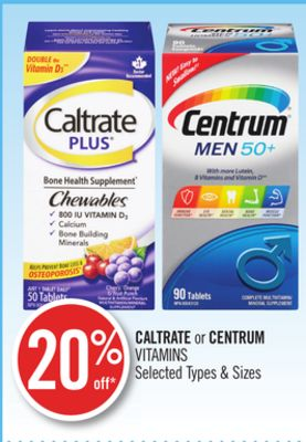 Caltrate or Centrum Vitamins