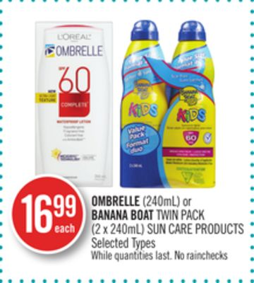 Ombrelle (240ml) or Banana Boat Twin Pack (2 X 240ml) Sun Care Products