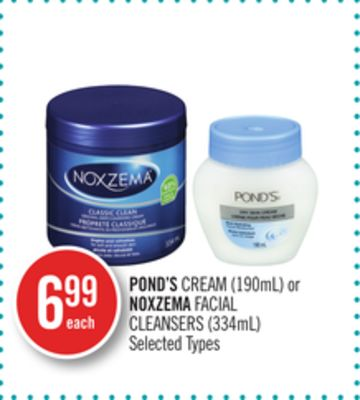 Pond's Cream (190ml) or Noxzema Facial Cleansers (334ml)