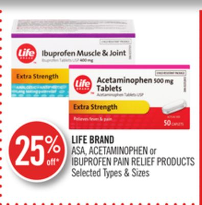 Life Brand Asa - Acetaminophen or Ibuprofen Pain Relief Products