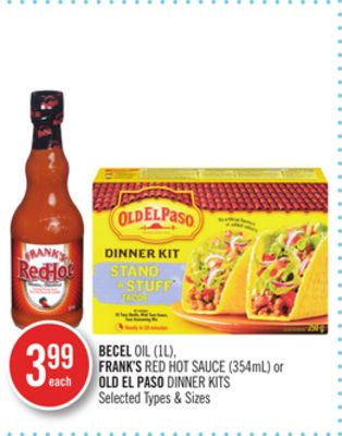 Becel Oil (1l) - Frank's Red Hot Sauce (354ml) or Old El Paso Dinner Kits