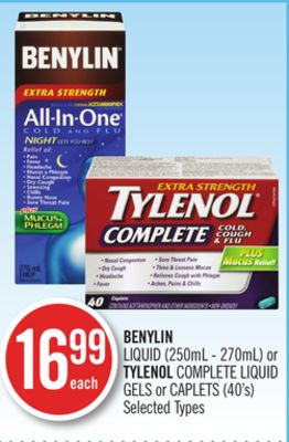 Benylin Liquid (250ml - 270ml) or Tylenol Complete Liquid Gels or Caplets (40's)
