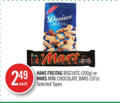 Hans Freitag Biscuits (300g) or Mars Mini Chocolate Bars (10's)