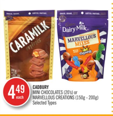 Cadbury Mini Chocolates (20's) or Marvellous Creations (150g - 200g)