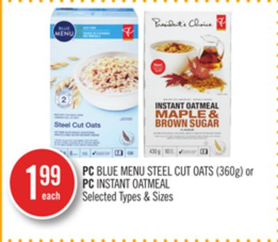 PC Blue Menu Steel Cut Oats (360g) or PC Instant Oatmeal