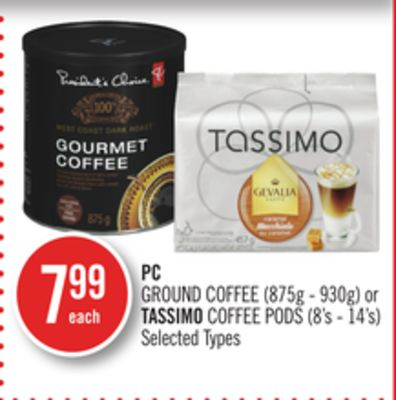 PC Ground Coffee (875g - 930g) or Tassimo Coffee PODS (8's - 14's)