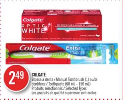 Colgate Manual Toothbrush (1) or Toothpaste (60 mL - 150 Ml)