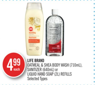Life Brand Oatmeal & Shea Body Wash (710ml) - Sanitizer (640ml) or Liquid Hand Soap (2l) Refills