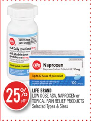 Life Brand Low Dose Asa - Naproxen or Topical Pain Relief Products