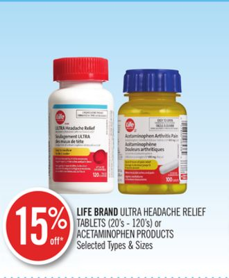Life Brand Ultra Headache Relief Tablets (20's - 120's) or Acetaminophen Products
