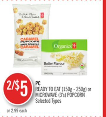 PC Ready To Eat (150g - 250g) or Microwave (3's) Popcorn