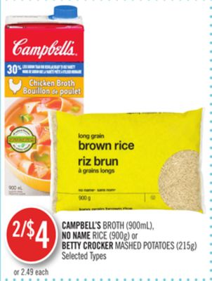 Campbell's Broth (900ml) - No Name Rice (900g) or Betty Crocker Mashed Potatoes (215g