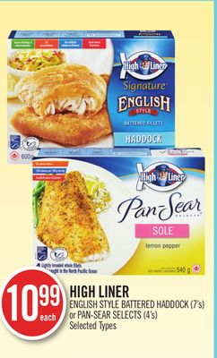 High Liner English Style Battered Haddock (7's) or Pan-sear Selects (4's)