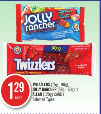 Twizzlers(75g - 90g) - Jolly Rancher (58g - 60g) or Allan (120g) Candy
