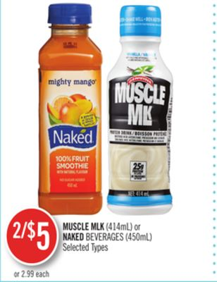 Muscle Mlk(414ml) or Naked Beverages (450ml)