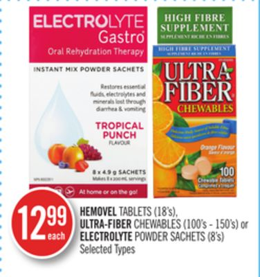 Hemovel Tablets (18's) - Ultra-fiber Chewables (100's - 150's) or Electrolyte Powder Sachets (8's