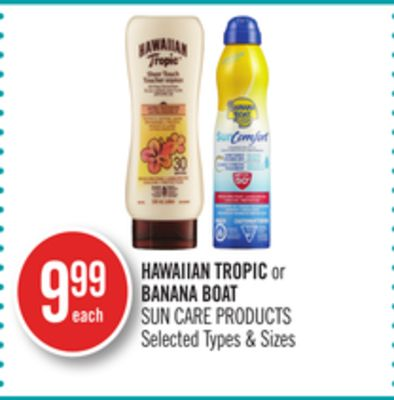 Hawaiian Tropic or Banana Boat Sun Care Products