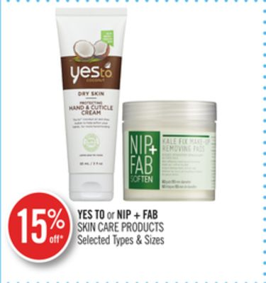 Yes To or Nip + Fab Skin Care Products
