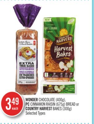 Wonder Chocolate (400g) - PC Cinnamon Raisin (675g) Bread or Country Harvest Bakes (300g)