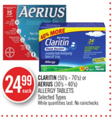 Claritin (50's - 70's) or Aerius (30's - 40's) Allergy Tablets