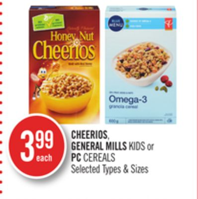 Cheerios - General Mills Kids or PC Cereals