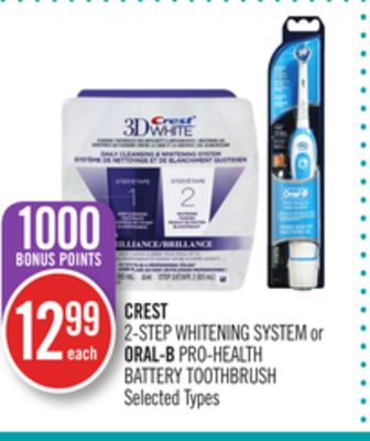 Crest 2-step Whitening System or Oral-b Pro-health Battery Toothbrush