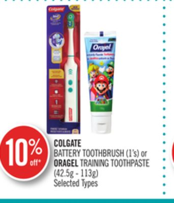 Colgate Battery Toothbrush (1's) or Oragel Training Toothpaste (42.5g - 113g)